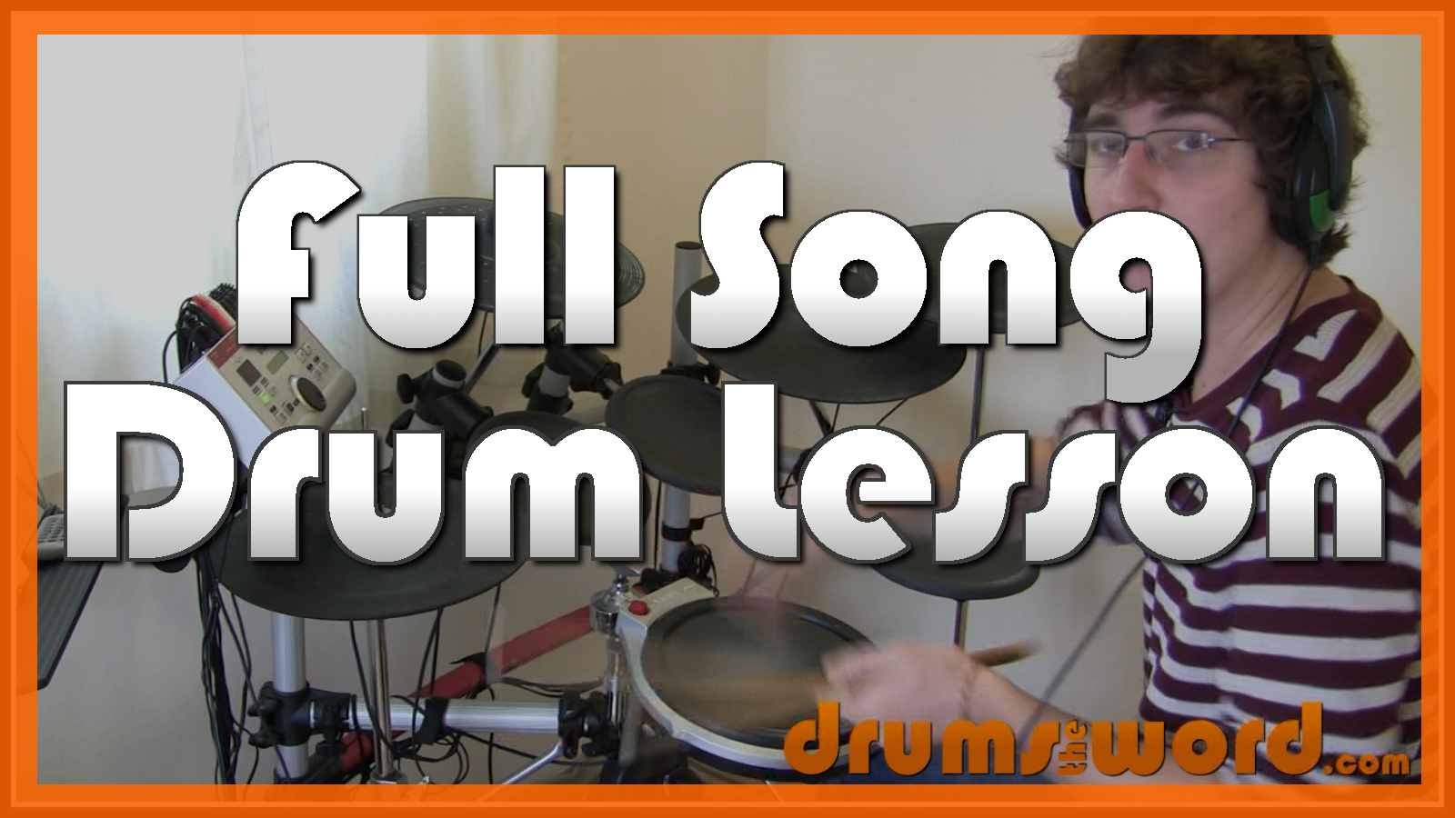"""American Idiot"" - (Green Day) Full-Song Video Drum Lesson Notation Chart Transcription Sheet Music Drum Lesson"