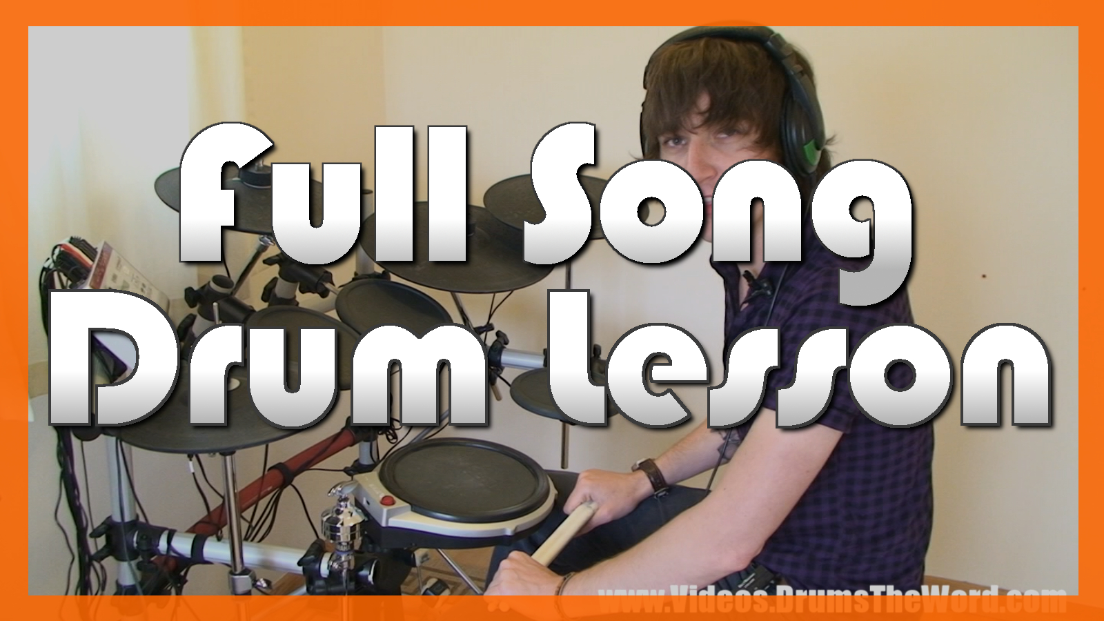 """""""Everlong"""" - (Foo Fighters) Full-Song Video Drum Lesson Notation Chart Transcription Sheet Music Drum Lesson"""