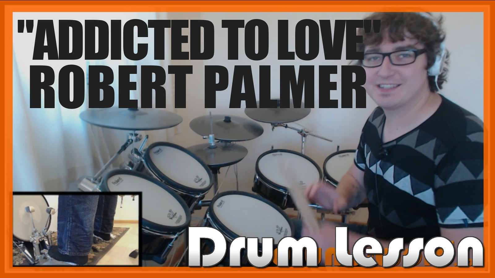 """""""Addicted To Love"""" - (Robert Palmer) Full-Song Video Drum Lesson Notation Chart Transcription Sheet Music Drum Lesson"""