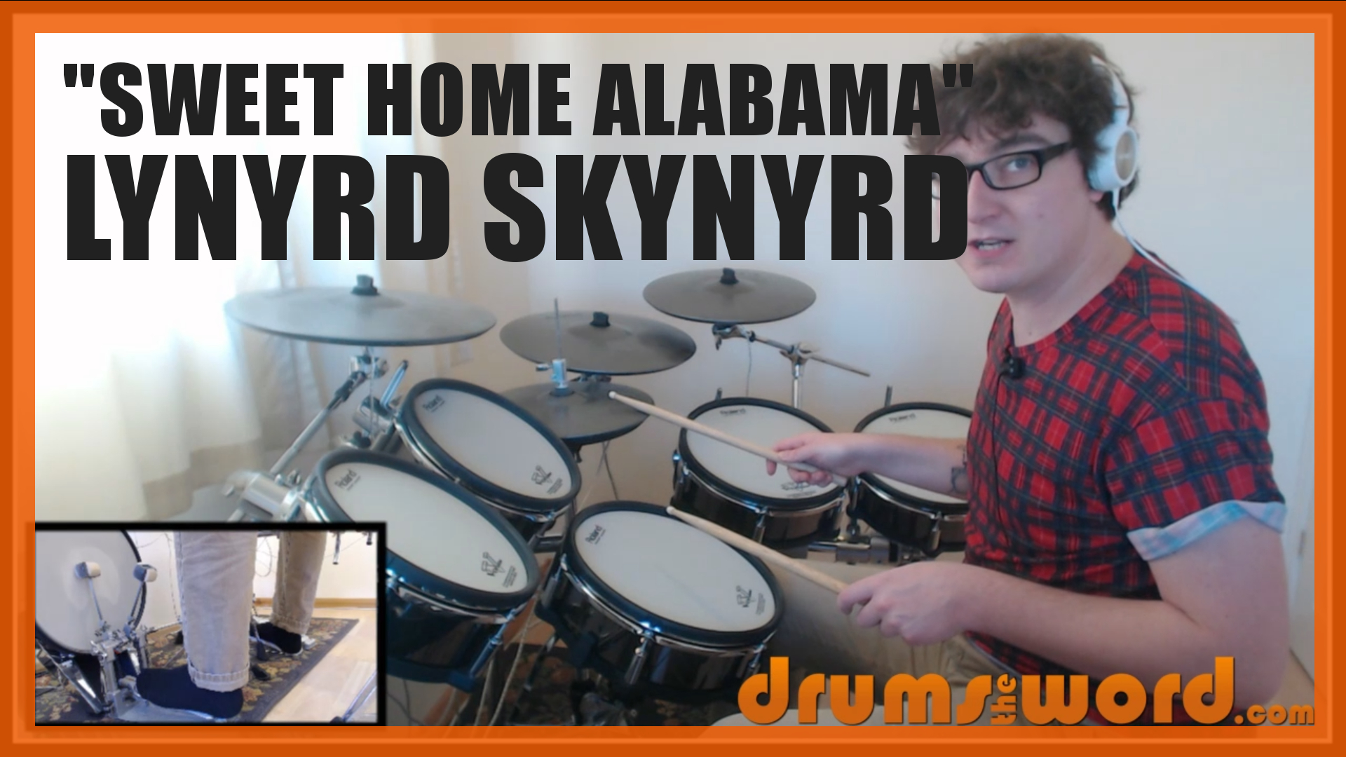 """Sweet Home Alabama"" - (Lynyrd Skynyrd) Full-Song Video Drum Lesson Notation Chart Transcription Sheet Music Drum Lesson"