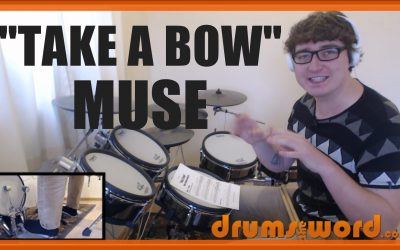 """""""Take A Bow"""" (Muse) Drum Beat – Free Video Drum Lesson"""