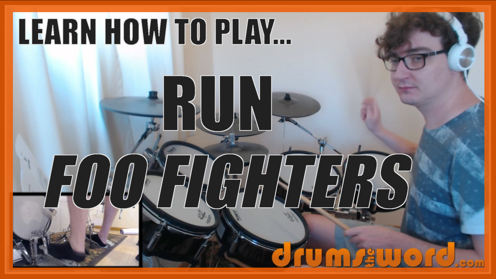 """""""Run"""" - (Foo Fighters) Full-Song Video Drum Lesson Notation Chart Transcription Sheet Music Drum Lesson"""