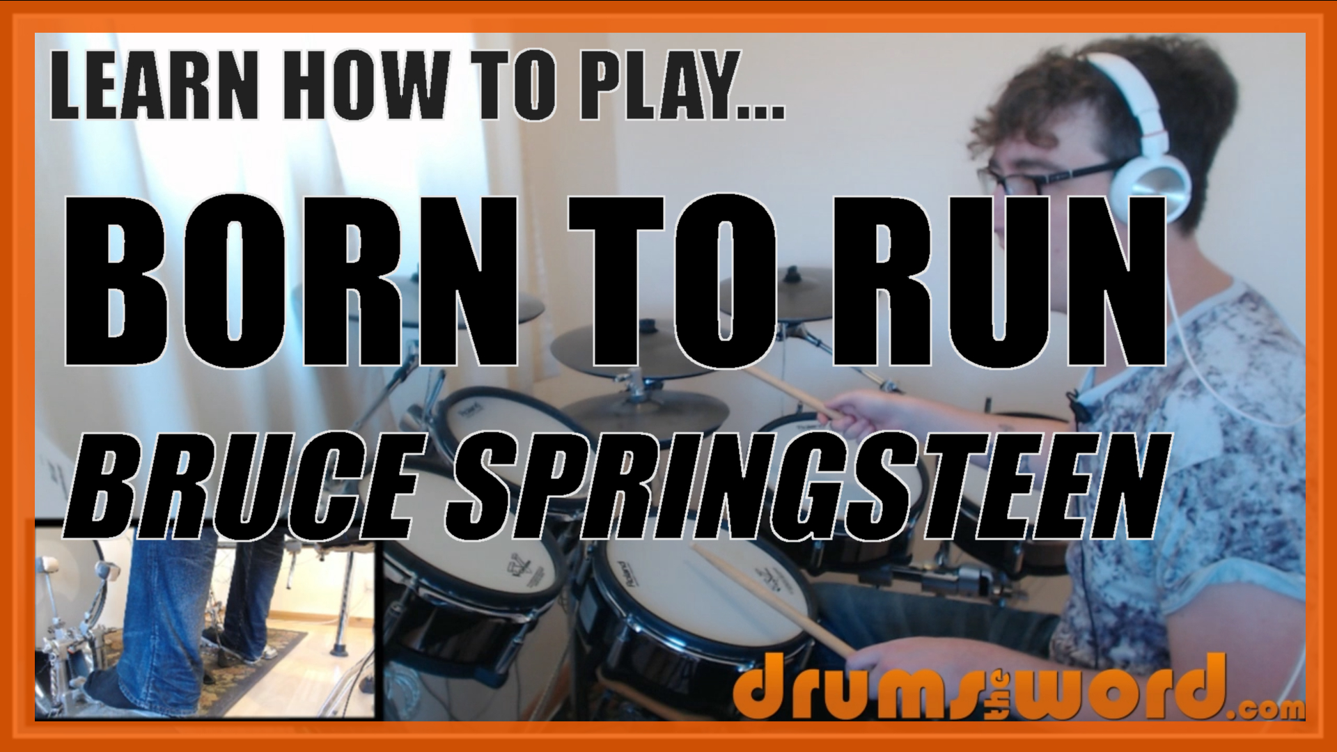 """""""Born To Run"""" - (Bruce Springsteen) Full-Song Video Drum Lesson Notation Chart Transcription Sheet Music Drum Lesson"""