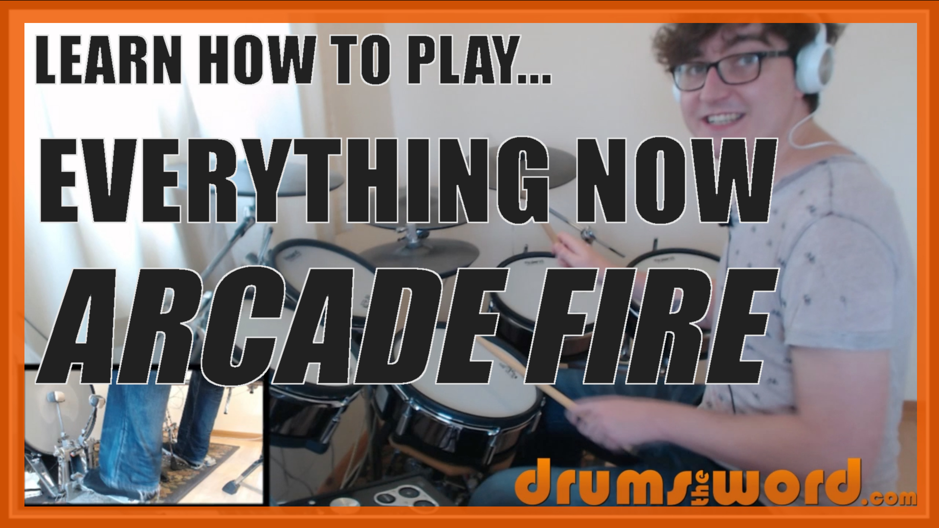 """""""Everything Now"""" - (Arcade Fire) Full-Song Video Drum Lesson Notation Chart Transcription Sheet Music Drum Lesson"""