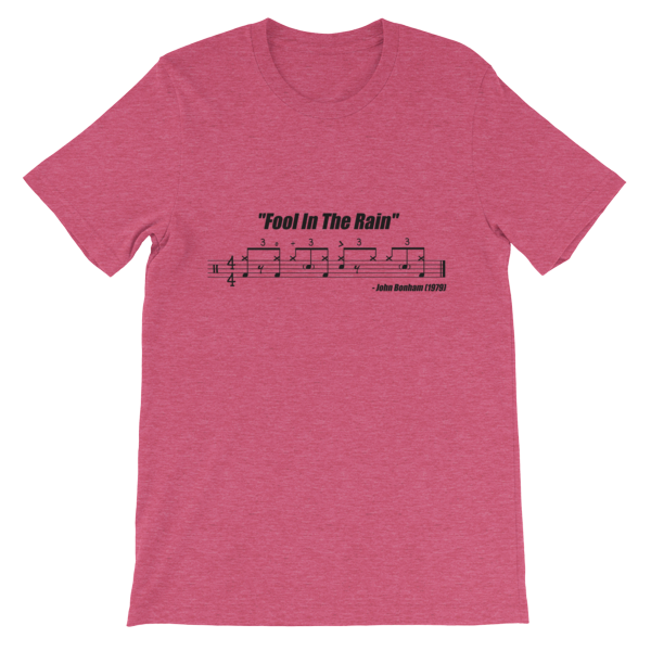 """""""Fool In The Rain"""" (Led Zeppelin) - Drum Beat Groove Notation Transcription T-shirt DrumsTheWord"""