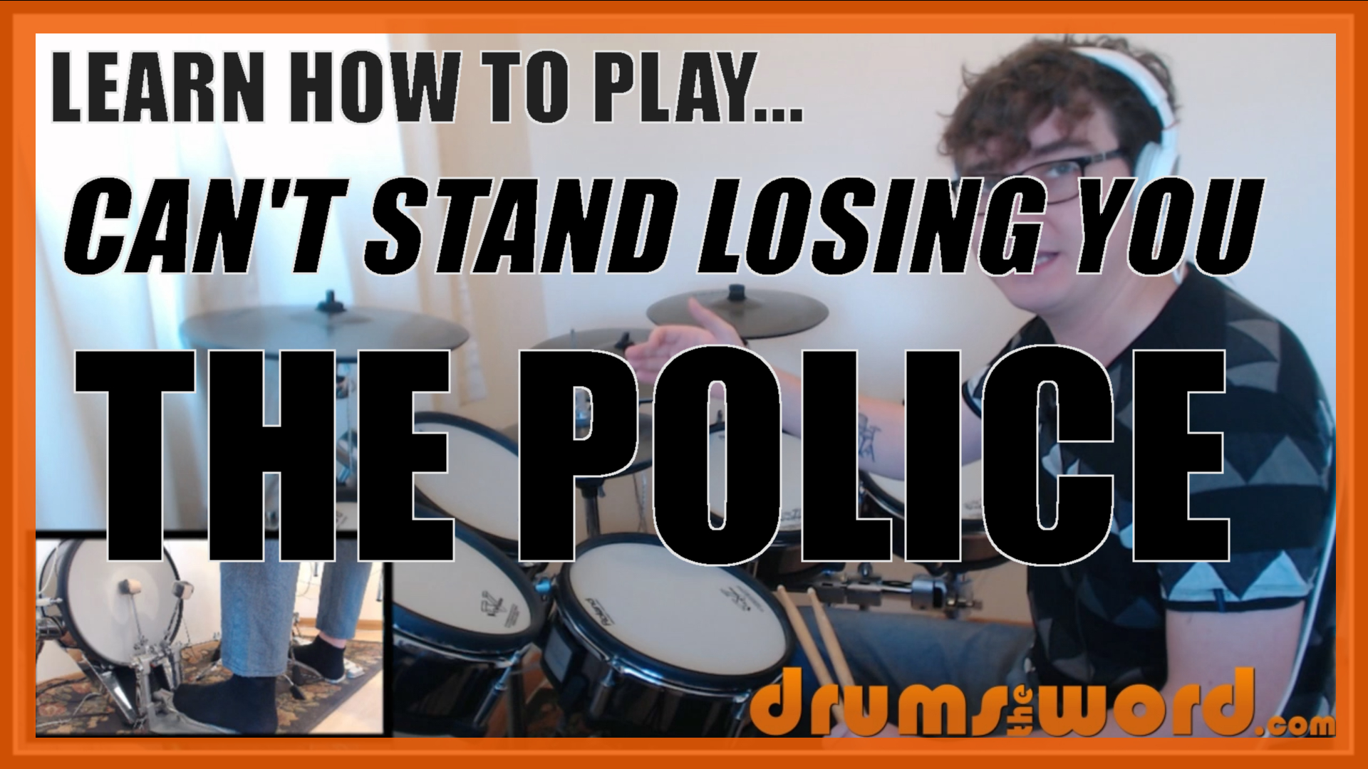 """""""Can't Stand Losing You"""" - (The Police) Full-Song Video Drum Lesson Notation Chart Transcription Sheet Music Drum Lesson"""