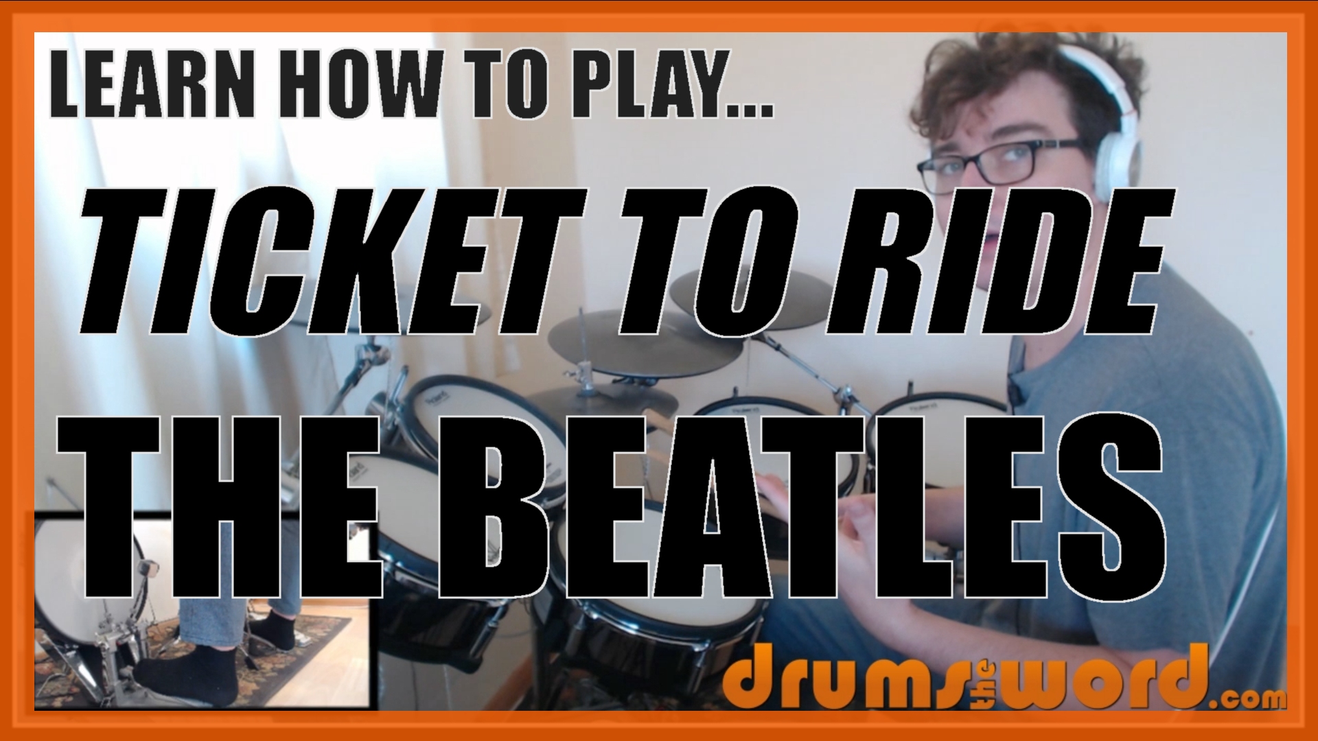 """""""Ticket To Ride"""" - (The Beatles) Full-Song Video Drum Lesson Notation Chart Transcription Sheet Music Drum Lesson"""