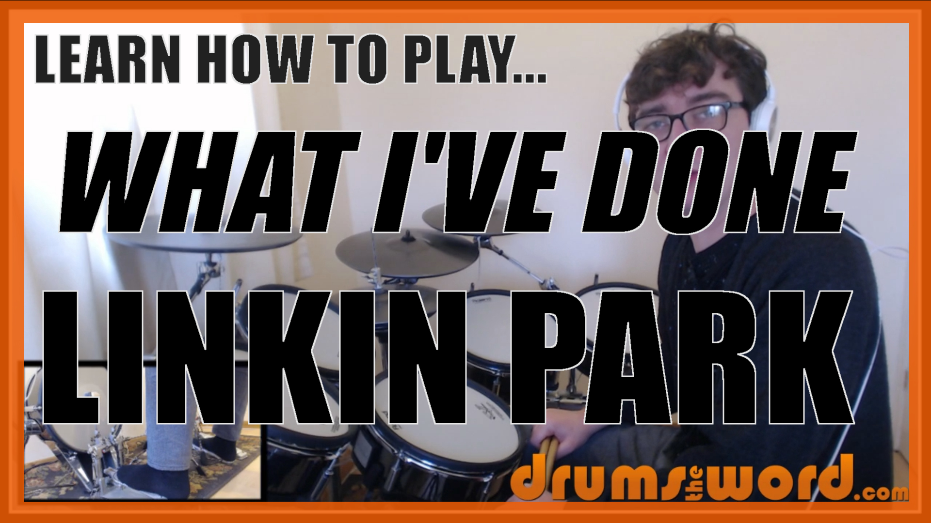 """""""What I've Done"""" - (Linkin Park) Full-Song Video Drum Lesson Notation Chart Transcription Sheet Music Drum Lesson"""
