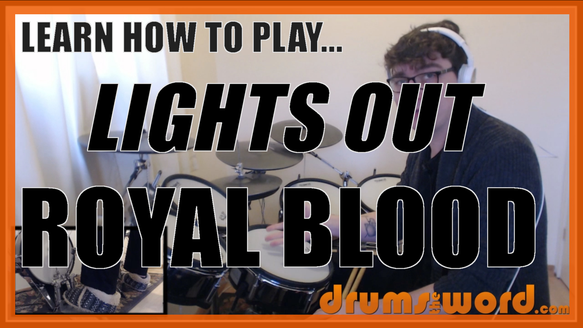 """""""Lights Out"""" - (Royal Blood) Full-Song Video Drum Lesson Notation Chart Transcription Sheet Music Drum Lesson"""