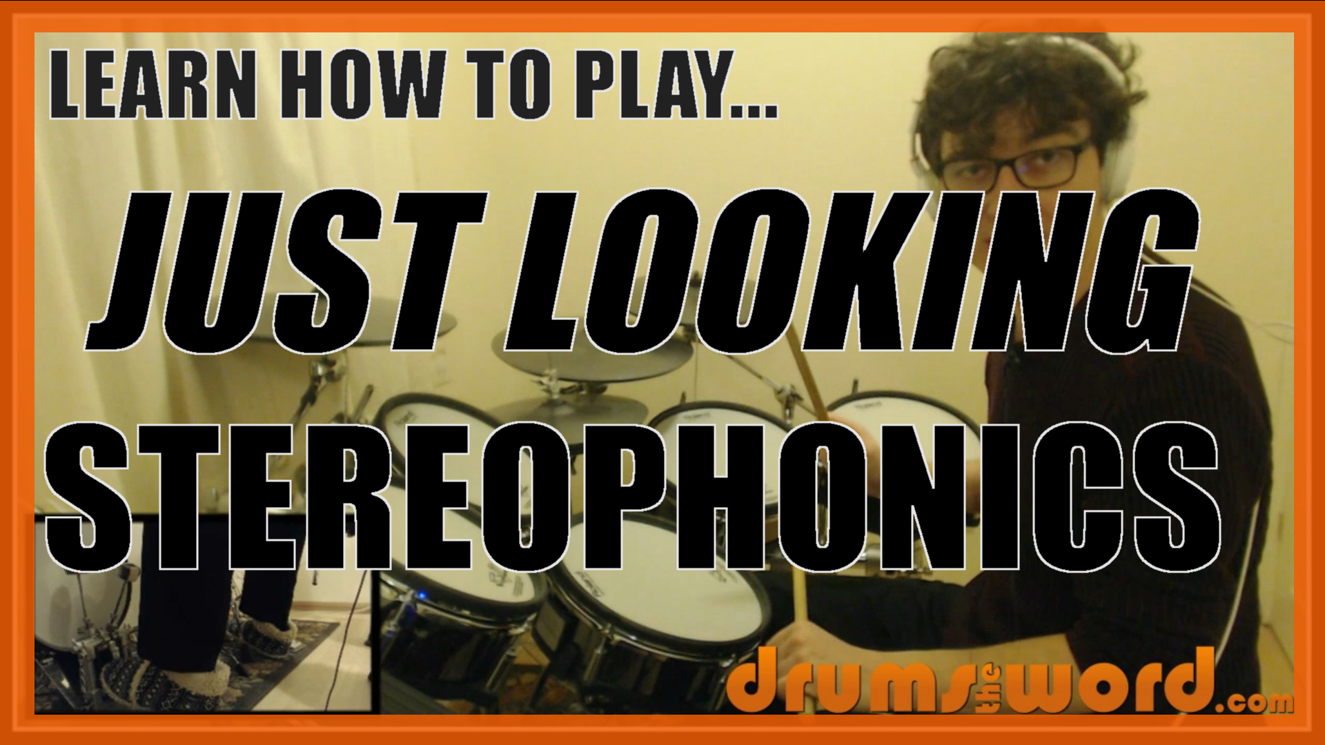 """""""Just Looking"""" - (The Stereophonics) Full-Song Video Drum Lesson Notation Chart Transcription Sheet Music Drum Lesson"""