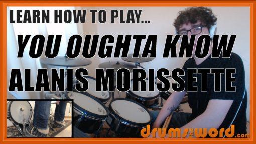 """You Oughta Know"" - (Alanis Morissette) Full-Song Video Drum Lesson Notation Chart Transcription Sheet Music Drum Lesson"