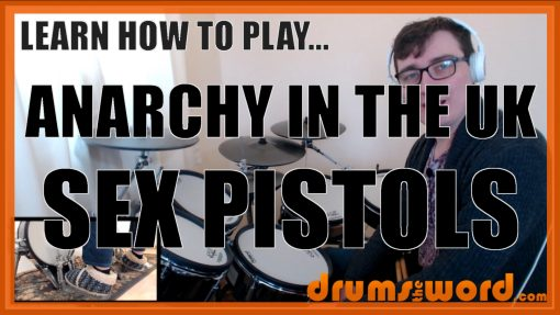 """""""Anarchy In The UK"""" - (Sex Pistols) Full-Song Video Drum Lesson Notation Chart Transcription Sheet Music Drum Lesson"""