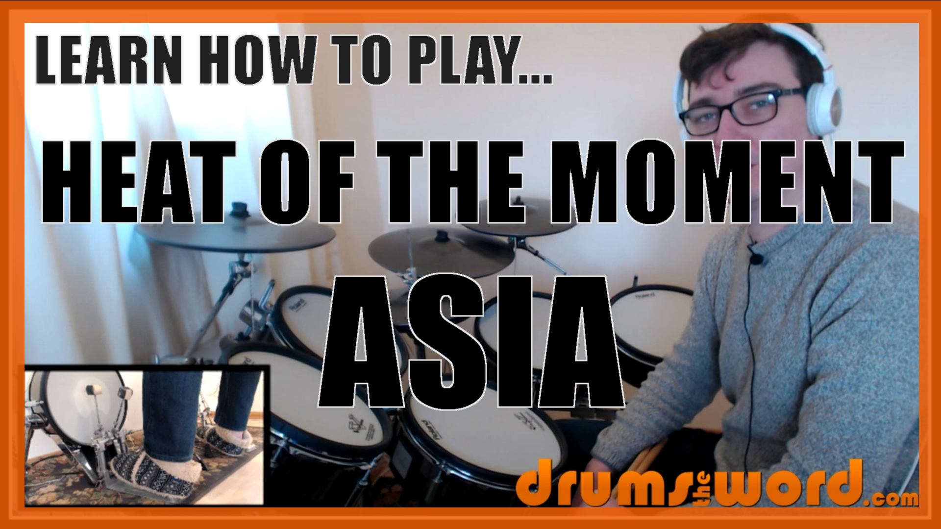 """""""Heat Of The Moment"""" - (Asia) Full-Song Video Drum Lesson Notation Chart Transcription Sheet Music Drum Lesson"""