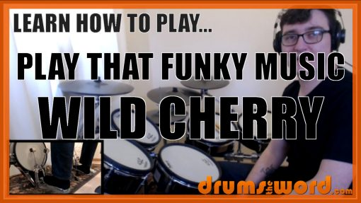"""""""Play That Funky Music"""" - (Wild Cherry) Full-Song Video Drum Lesson Notation Chart Transcription Sheet Music Drum Lesson"""