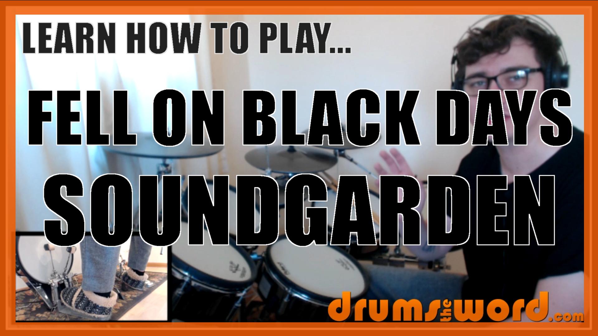 """""""Fell On Black Days"""" - (Soundgarden) Full-Song Video Drum Lesson Notation Chart Transcription Sheet Music Drum Lesson"""