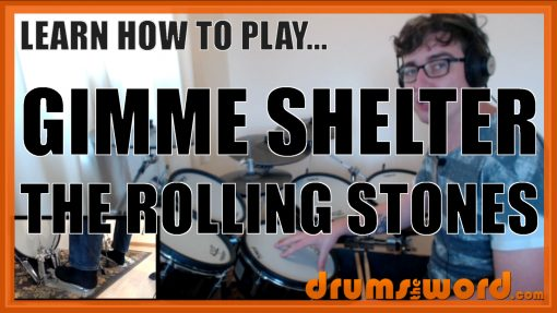 """""""Gimme Shelter"""" - (The Rolling Stones) Full-Song Video Drum Lesson Notation Chart Transcription Sheet Music Drum Lesson"""