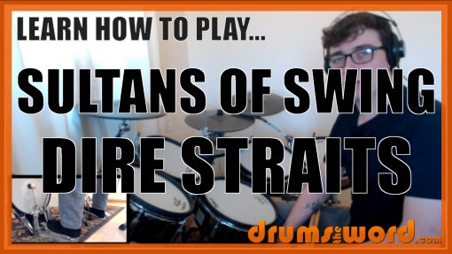 """""""Sultans Of Swing"""" - (Dire Straits) Full-Song Video Drum Lesson Notation Chart Transcription Sheet Music Drum Lesson"""