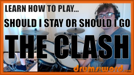 """""""Should I Stay Or Should I Go"""" - (The Clash) Full-Song Video Drum Lesson Notation Chart Transcription Sheet Music Drum Lesson"""