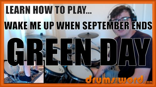 """""""Wake Me Up When September Ends"""" - (Green Day) Full-Song Video Drum Lesson Notation Chart Transcription Sheet Music Drum Lesson"""