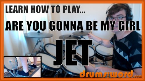 """""""Are You Gonna Be My Girl"""" - (Jet) Full-Song Video Drum Lesson Notation Chart Transcription Sheet Music Drum Lesson"""