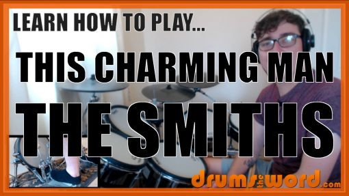 """""""This Charming Man"""" - (The Smiths) Full-Song Video Drum Lesson Notation Chart Transcription Sheet Music Drum Lesson"""