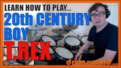 """20th Century Boy"" - (T.Rex) Full-Song Video Drum Lesson Notation Chart Transcription Sheet Music Drum Lesson"