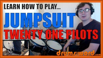 """""""Jumpsuit"""" - (Twenty One Pilots) Full-Song Video Drum Lesson Notation Chart Transcription Sheet Music Drum Lesson"""