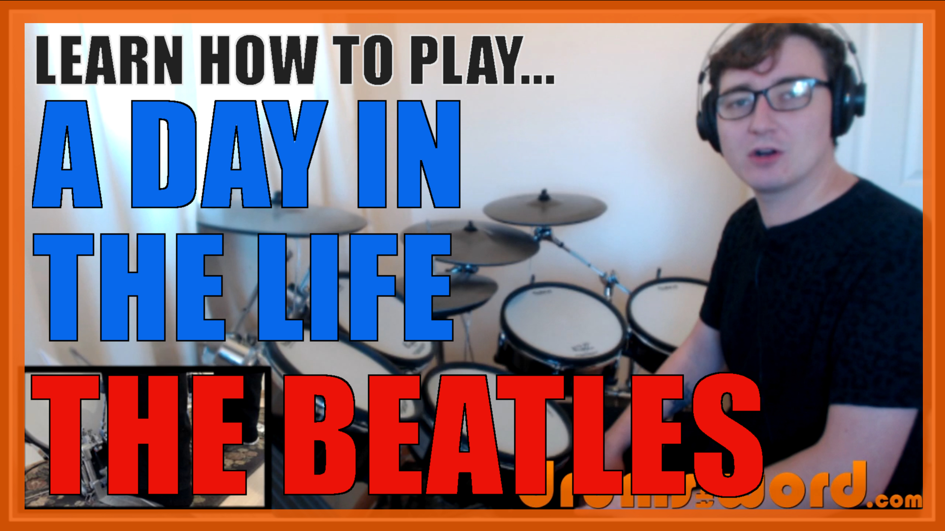 """""""A Day In The Life"""" - (The Beatles) Full-Song Video Drum Lesson Notation Chart Transcription Sheet Music Drum Lesson"""