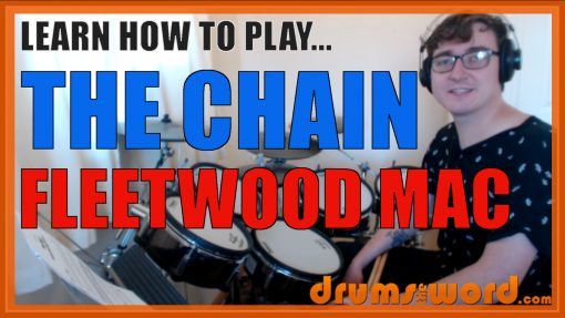 """""""The Chain"""" - (Fleetwood Mac) Full-Song Video Drum Lesson Notation Chart Transcription Sheet Music Drum Lesson"""