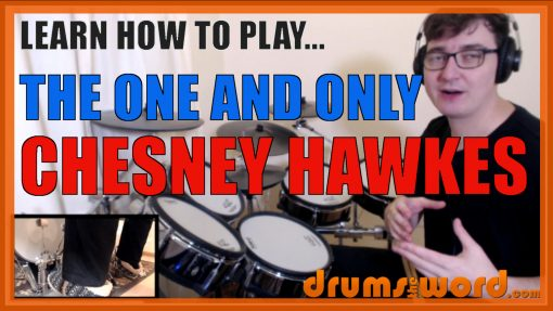 """""""The One And Only"""" - (Chesney Hawkes) Full-Song Video Drum Lesson Notation Chart Transcription Sheet Music Drum Lesson"""