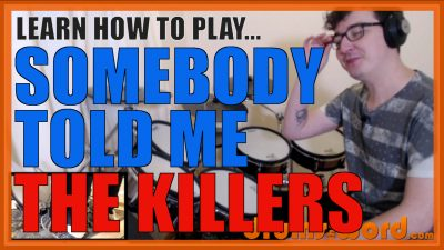 """""""Somebody Told Me"""" - (The Killers) Full-Song Video Drum Lesson Notation Chart Transcription Sheet Music Drum Lesson"""