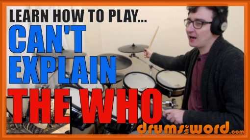 """""""Can't Explain"""" - (The Who) Full-Song Video Drum Lesson Notation Chart Transcription Sheet Music Drum Lesson"""