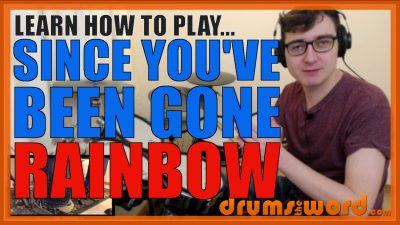 """""""Since You've Been Gone"""" - (Rainbow) Full-Song Video Drum Lesson Notation Chart Transcription Sheet Music Drum Lesson"""