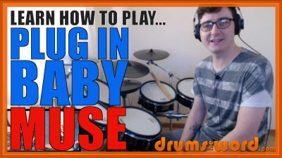 """""""Plug In Baby"""" - (Muse) Full-Song Video Drum Lesson Notation Chart Transcription Sheet Music Drum Lesson"""
