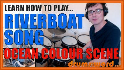 """""""The Riverboat Song"""" - (Ocean Colour Scene) Full-Song Video Drum Lesson Notation Chart Transcription Sheet Music Drum Lesson"""
