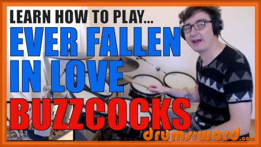 """""""Ever Fallen In Love"""" - (Buzzcocks) Full-Song Video Drum Lesson Notation Chart Transcription Sheet Music Drum Lesson"""