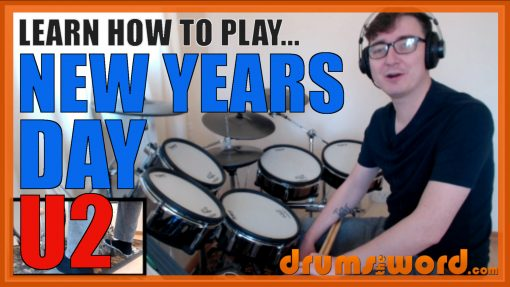 """""""New Years Day"""" - (U2) Full-Song Video Drum Lesson Notation Chart Transcription Sheet Music Drum Lesson"""