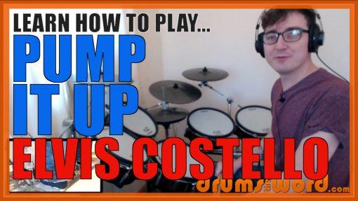 """Pump It Up"" - (Elvis Costello) Full-Song Video Drum Lesson Notation Chart Transcription Sheet Music Drum Lesson"