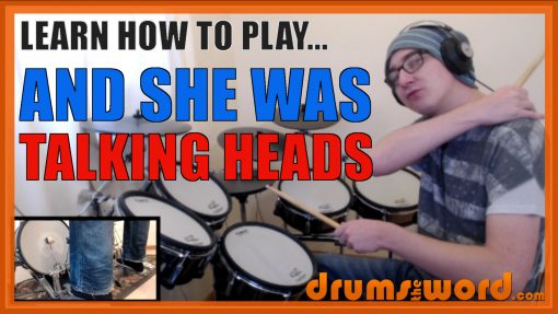 """""""And She Was"""" - (Talking Heads) Full-Song Video Drum Lesson Notation Chart Transcription Sheet Music Drum Lesson"""