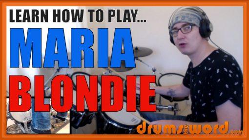 """Maria"" - (Blondie) Full-Song Video Drum Lesson Notation Chart Transcription Sheet Music Drum Lesson"