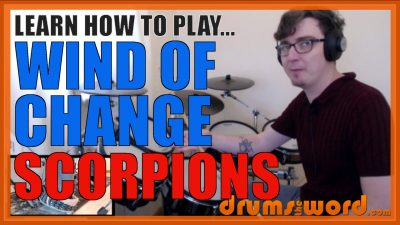 """""""Wind Of Change"""" - (Scorpions) Full-Song Video Drum Lesson Notation Chart Transcription Sheet Music Drum Lesson"""