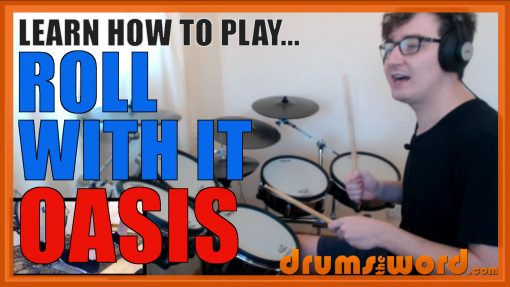 """""""Roll With It"""" - (Oasis) Full-Song Video Drum Lesson Notation Chart Transcription Sheet Music Drum Lesson"""