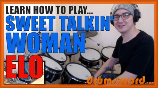 """Sweet Talkin' Woman"" - (ELO) Full-Song Video Drum Lesson Notation Chart Transcription Sheet Music Drum Lesson"