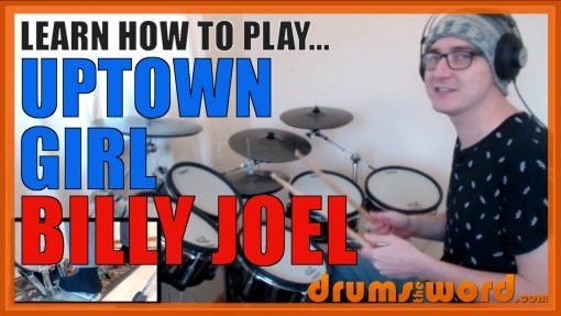"""Uptown Girl"" - (Billy Joel) Full-Song Video Drum Lesson Notation Chart Transcription Sheet Music Drum Lesson"
