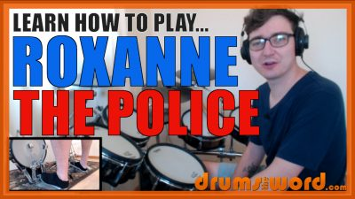 """""""Roxanne"""" - (The Police) Full-Song Video Drum Lesson Notation Chart Transcription Sheet Music Drum Lesson"""
