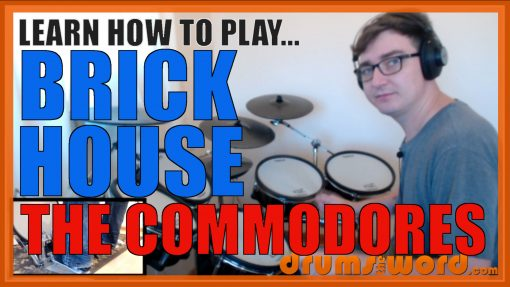 """""""Brick House"""" - (The Commodores) Full-Song Video Drum Lesson Notation Chart Transcription Sheet Music Drum Lesson"""