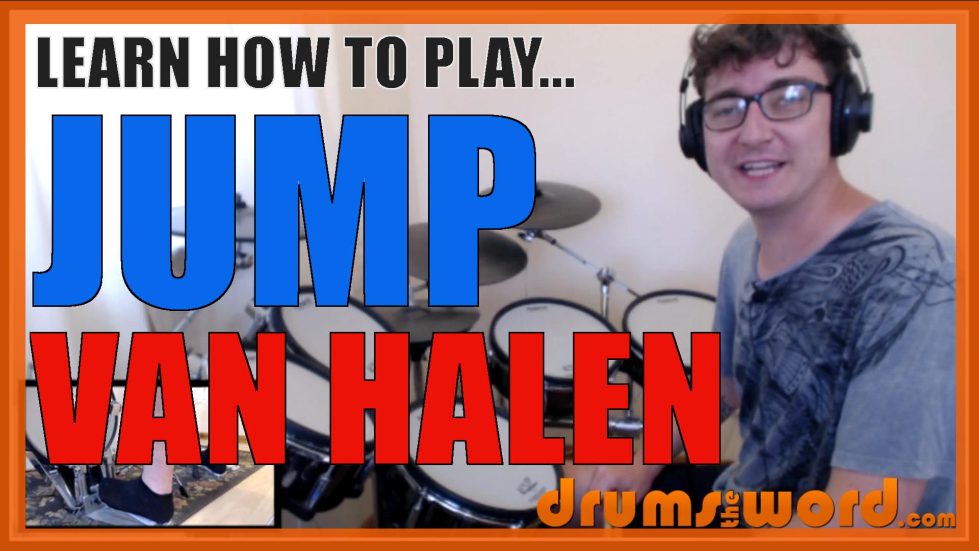 Jump Van Halen Alex Van Halen Drumstheword Online Video Drum Lessons