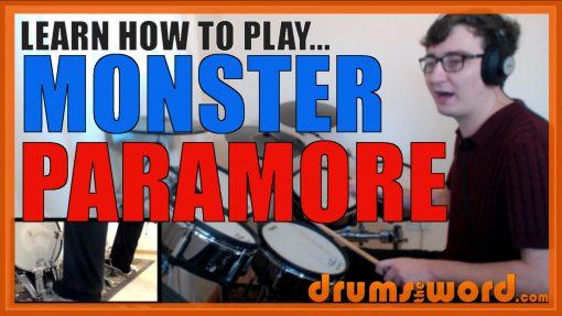 """Monster"" - (Paramore) Full-Song Video Drum Lesson Notation Chart Transcription Sheet Music Drum Lesson"