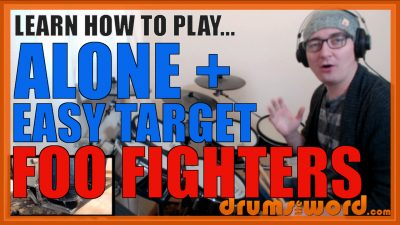 """""""Alone + Easy Target"""" - (Foo Fighters) Full-Song Video Drum Lesson Notation Chart Transcription Sheet Music Drum Lesson"""