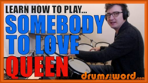 """""""Somebody To Love"""" - (Queen) Full-Song Video Drum Lesson Notation Chart Transcription Sheet Music Drum Lesson"""